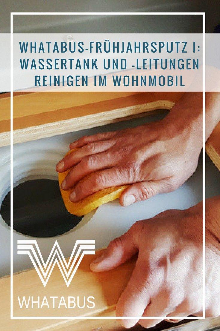 WHATABUS-Frühjahrsputz I: Wassertank und -leitungen reinigen im Wohnmobil