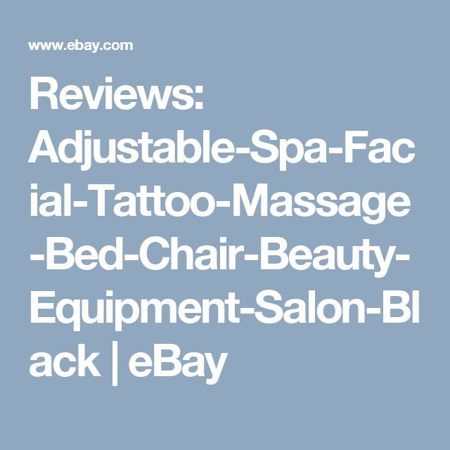 Reviews: Adjustable-Spa-Facial-Tattoo-Massage-Bed-Chair-Beauty-Equipment-Salon-Black | eBay