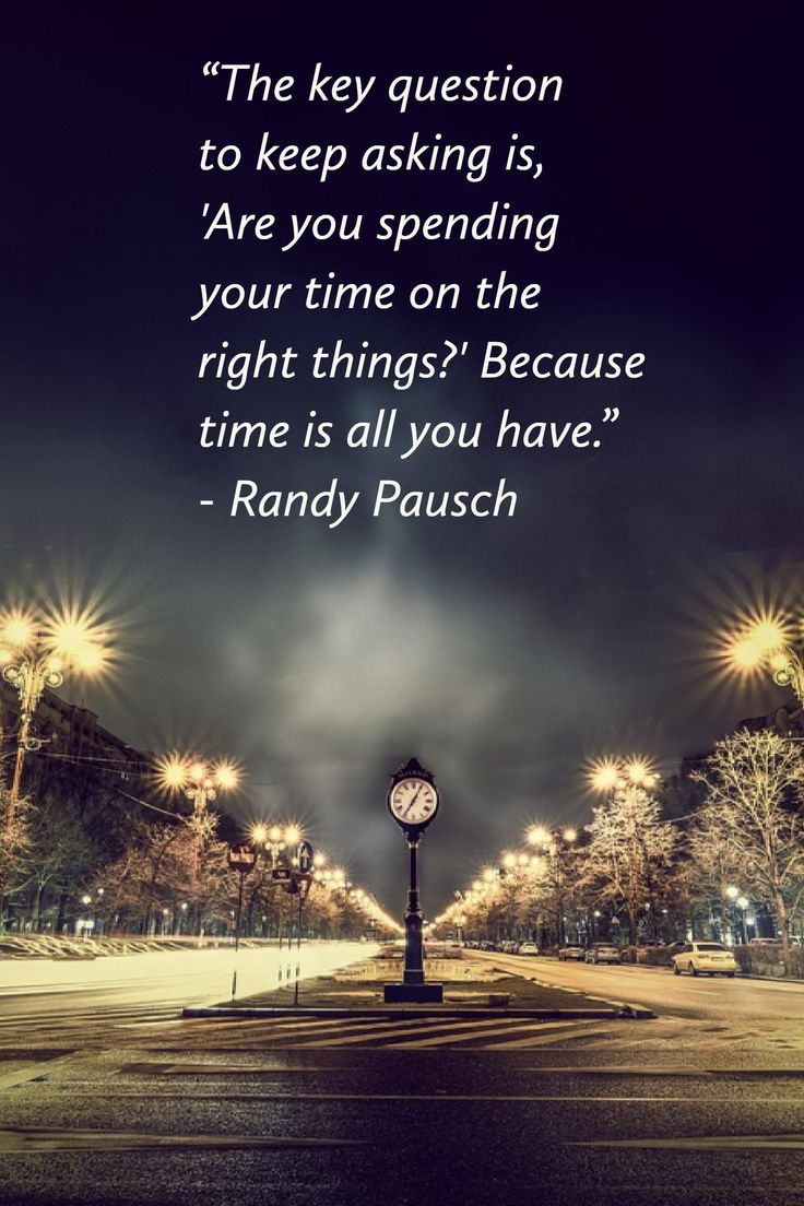 Are We Spending Time on the Right Things? #MondayMotivation #inspiration #quotes