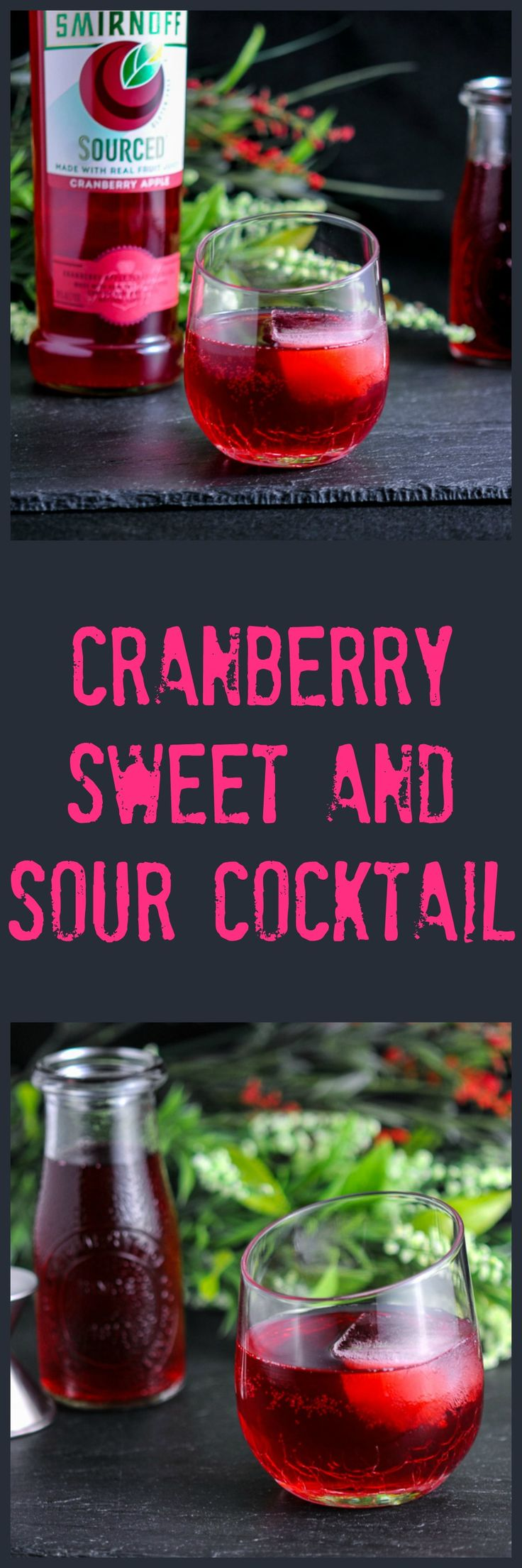 Cranberry Sweet and Sour Cocktail, A combo of Smirnoff Sourced Cranberry Apple vodka, bitters, cranberry syrup and club soda! @Smirnoff #sponsored