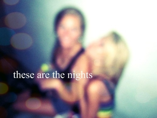 these are the nights