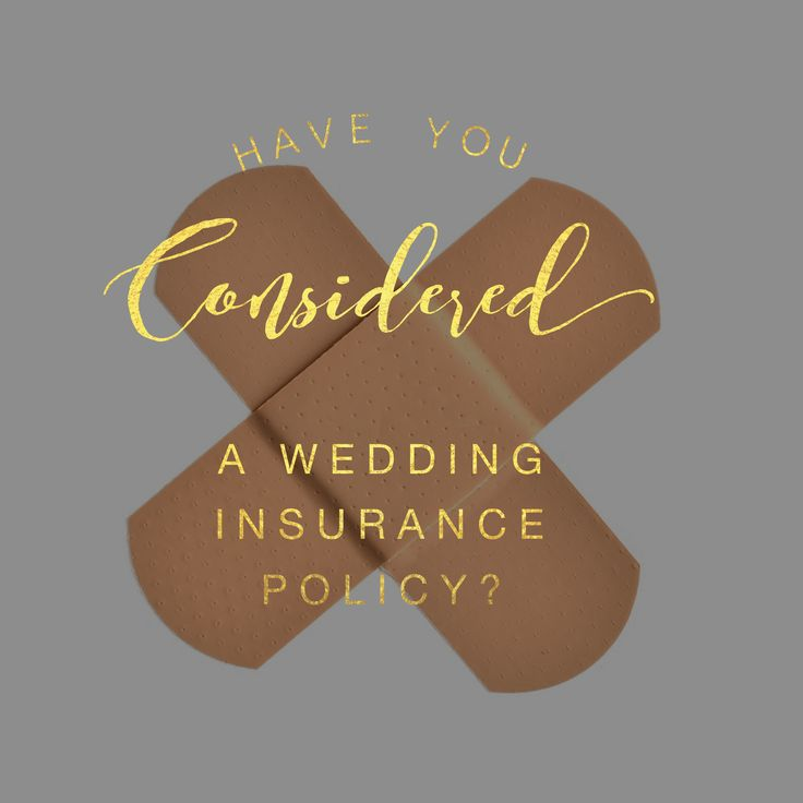 Have you Considered a Wedding Insurance Policy? -