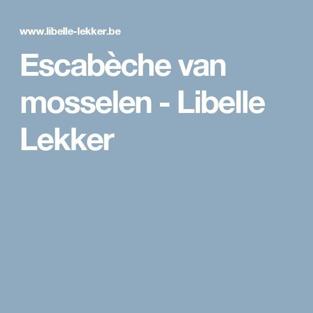 Escabèche van mosselen -                         Libelle Lekker