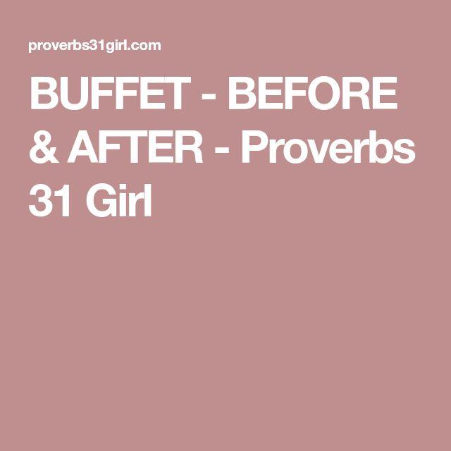 BUFFET - BEFORE & AFTER - Proverbs 31 Girl