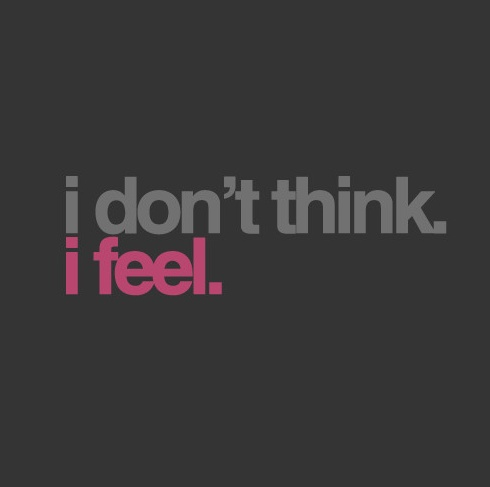 i actually DO think. i think a lot. but as an infp version of an hsp i notice i tend to think a lot in order to figure out the feelings. however, i am more often spurred to action by feeling rather than thought; by intuition rather than logic. #hsp #infp