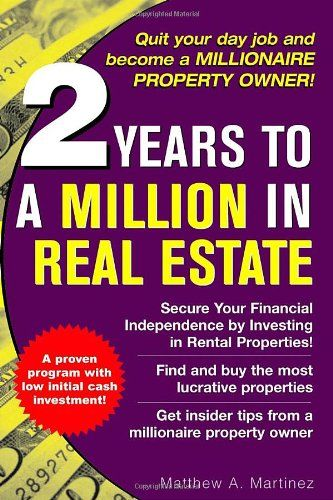 2 Years to a Million in Real Estate/Matthew Martinez