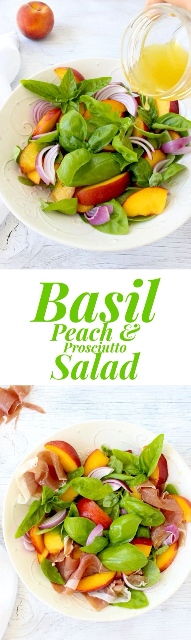 Basil Peach Salad Recipe with Honey Lemon Vinaigrette and Prosciutto di Parma | CiaoFlorentina.com @CiaoFlorentina
