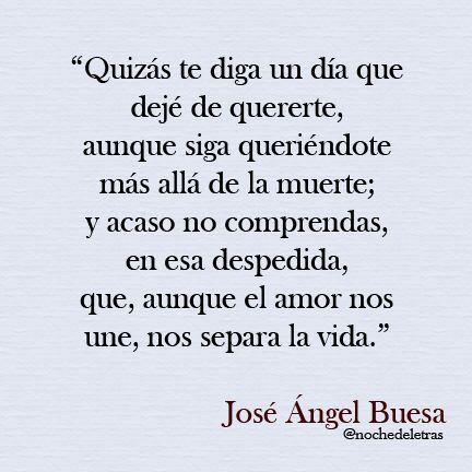 Nos separa la vida. -José Angel Buesa