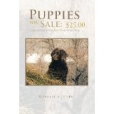 Puppies for Sale: $25.00: A Collection of the Best Dog Stories Ever (Kindle Edition)By Rosalie A. Pope