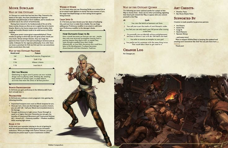 5e Way of the Outcast Monk. A Monk that has lost their
