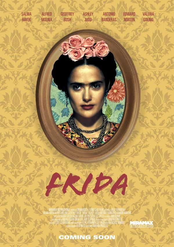 Frida, directed by Julie Taymor. Salma Hayek nails it and is well-paired with Alfred Molina as Diego Rivera. Truly a beautiful, imaginative cinematic experience - and a wonderful, if tragic imagining of the life, work, and death of this truly original woman artist.