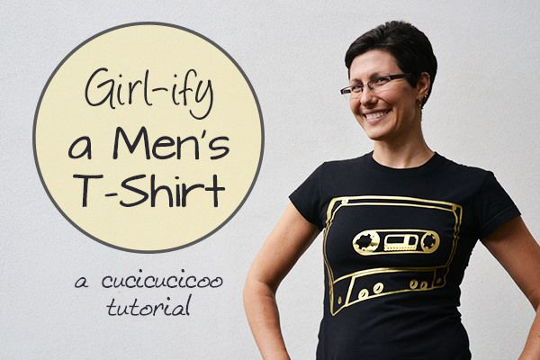 Girlify a men's t-shirt: making t-shirts more feminine - Guest Post by Lisa @ Cucicucicoo only on SergerPepper.com