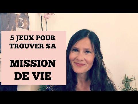 5 JEUX pour trouver sa MISSION de VIE - YouTube