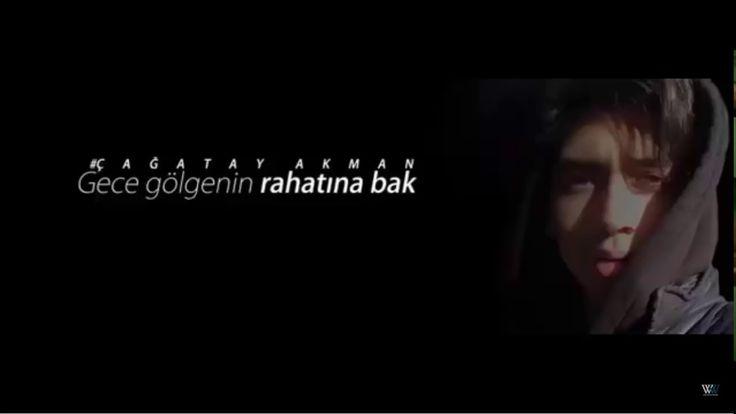 Gece Gölgenin Rahatina Bak-Çağatay Akman official video esyaservisi.com