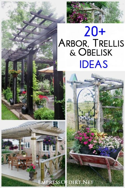 20  Arbor, Trellis, and Obelisk Ideas to use in your garden.