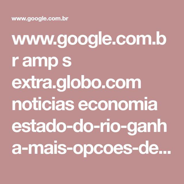 www.google.com.br amp s extra.globo.com noticias economia estado-do-rio-ganha-mais-opcoes-de-planos-de-saude-para-caes-gatos-partir-de-15-por-mes-18226164.html%3fversao=amp