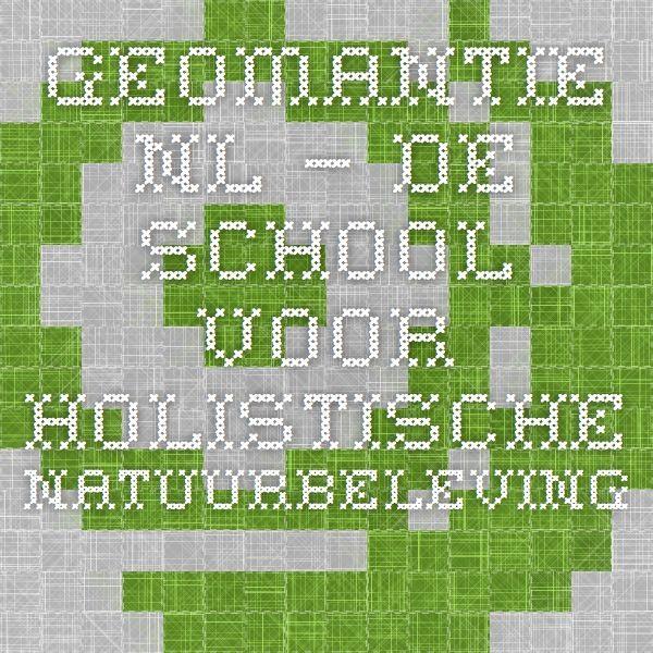 Geomantie.nl – de school voor holistische natuurbeleving.