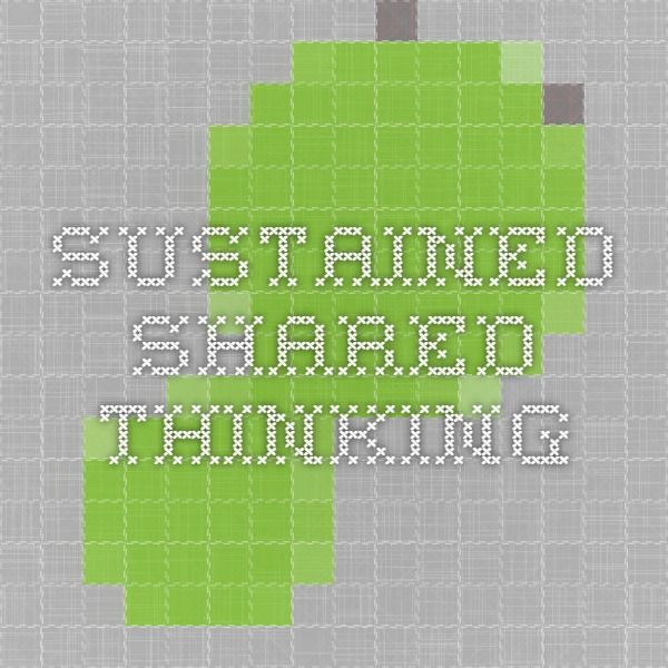 Sustained Shared Thinking