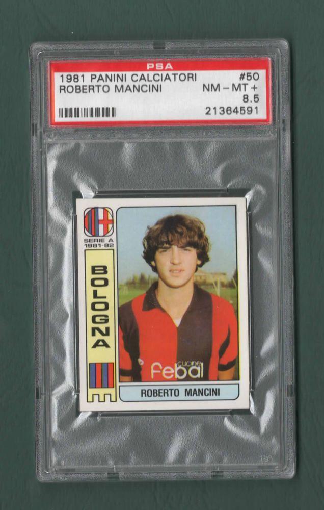 roberto mancini 1981 rookie panini calciatori 1981-82 highest grade pop 1 from $14.3