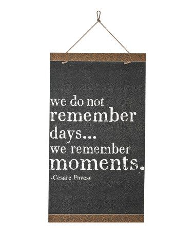 Love this 'We Remember Moments' Wall Banner by Danielson Designs on #zulily! #zulilyfinds