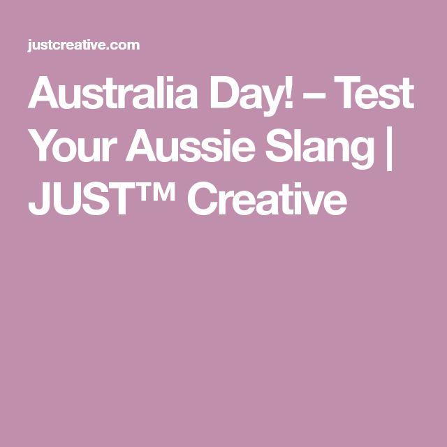Australia Day! – Test Your Aussie Slang | JUST™ Creative