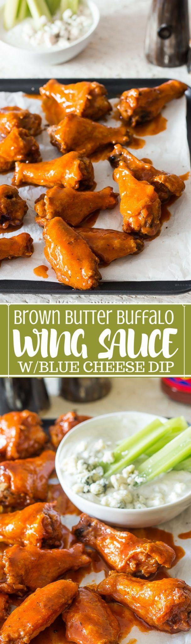 Brown Butter Buttermilk Buffalo Chicken Wing Sauce & DIY Blue Cheese Dip