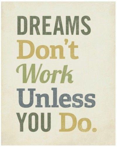 DreamsWorkhard, Work Hard, Life, Dreams Big, Motivation, Truths, So True, Hard Work, Inspiration Quotes
