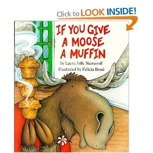 If You Give a Moose a Muffin Big Book [Paperback]  Laura Joffe Numeroff (Author), Felicia Bond (Illustrator)