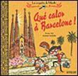 ...Pour Skl : Les enquêtes de Mirette - cartonné - Fnac.com - Que calor à Barcelone - Fanny Joly, Laurent Audouin - Livre- ca c'est fait !
