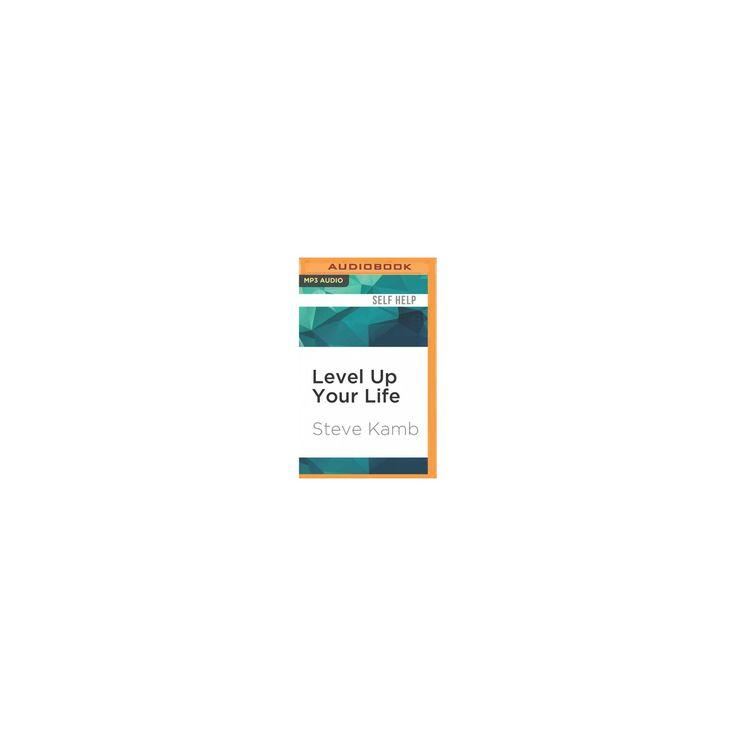 Level Up Your Life (MP3-CD) (Steve Kamb)