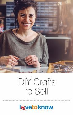 Whether you want to sell crafts as a hobby or a primary business, the right craft projects can be easy sales at the right time of year. Make your crafts to match the current or upcoming season to boost your sales. #diy #doityourself #crafts | DIY Crafts to Sell from #LoveToKnow