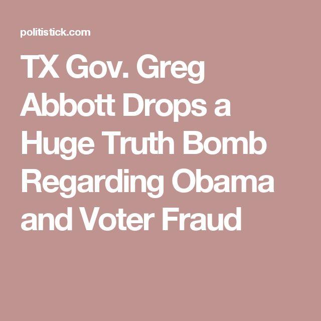 TX Gov. Greg Abbott Drops a Huge Truth Bomb Regarding Obama and Voter Fraud