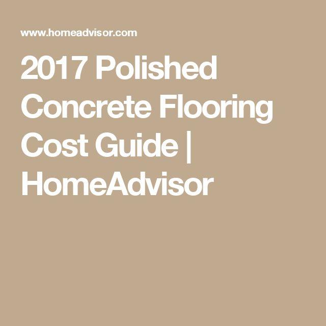 2017 Polished Concrete Flooring Cost Guide | HomeAdvisor