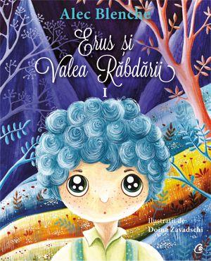 Erus si Valea Rabdarii Despre cum o carte pentru copii scrisă bine îți poate oferi unul dintre cele mai de preț daruri din viață: răbdarea.