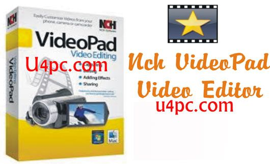 VideoPad Video Editor Professional 5.01 With Crack is Here [Latest] - U4PC Best Latest Pc Games And Softwares Full Version Free Download For Pc
