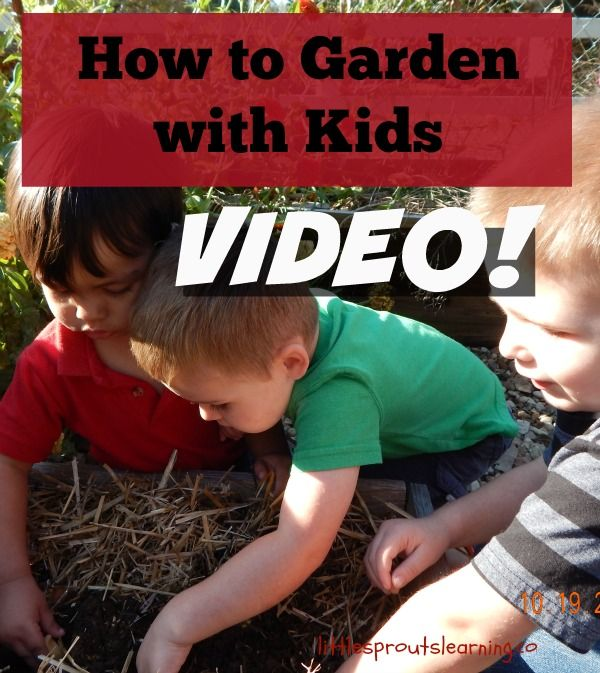 Check out this video on how to garden with kids. You'll be INSPIRED!