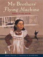 Best Kids' Books About the Wright Brothers and Their Airplanes: My Brothers' Flying Machine