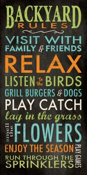 #‎summer‬ ‪#‎outdoorliving‬ Backyard Rules.