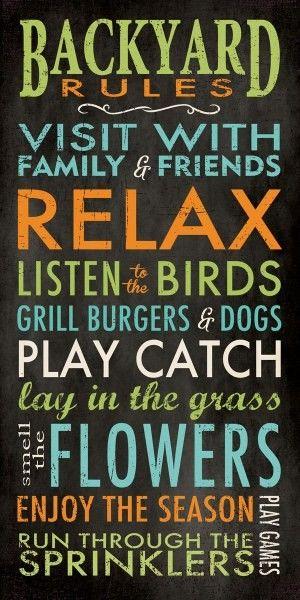 #summer #outdoorliving Backyard Rules.