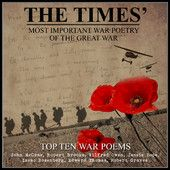 The Times' Most Important War Poetry of the Great War - Top Ten War Poems
