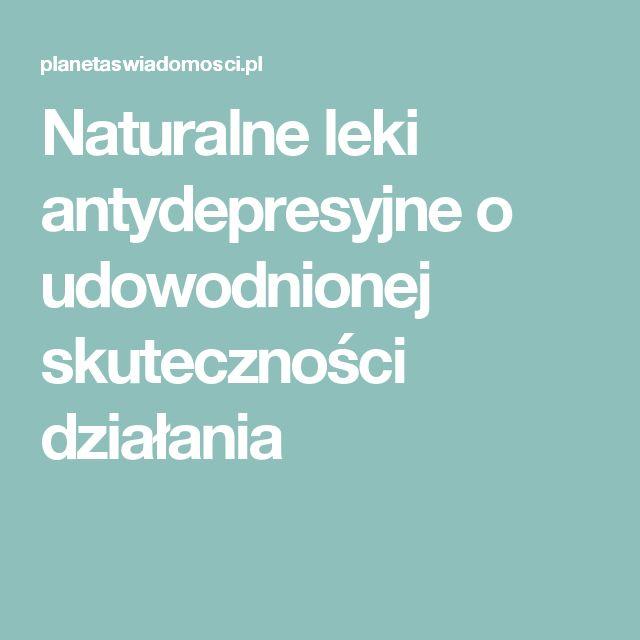 Naturalne leki antydepresyjne o udowodnionej skuteczności działania