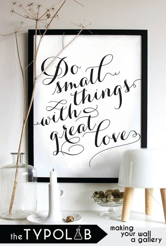 Do Small Things With Great Love / typography print by theTypolab