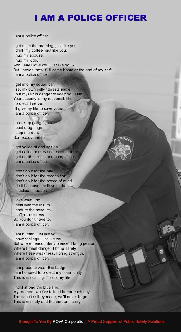 I am a Police Officer. Another beautiful tribute to the sacrifices our law enforcement personnel make. #love #deputy #hug
