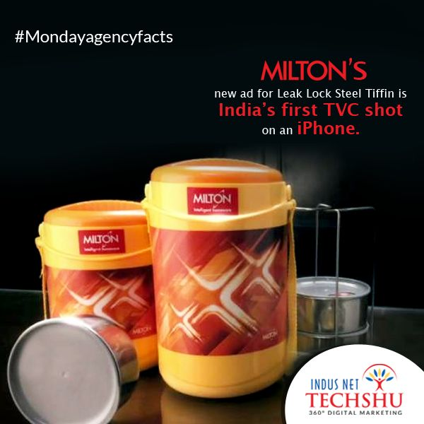 #MondayAgencyFacts Milton's new ad for 'Leak Lock Steel Tiffin' is India's first TVC shot on an iPhone.