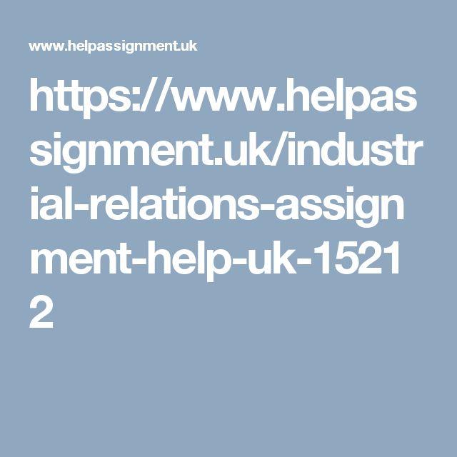 https://www.helpassignment.uk/industrial-relations-assignment-help-uk-15212