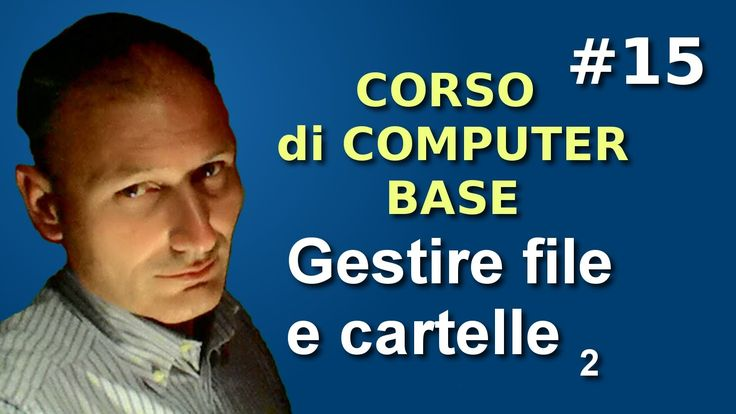 Maggiolina - Corso di Computer Base - 15 Gestire file e cartelle 2p.