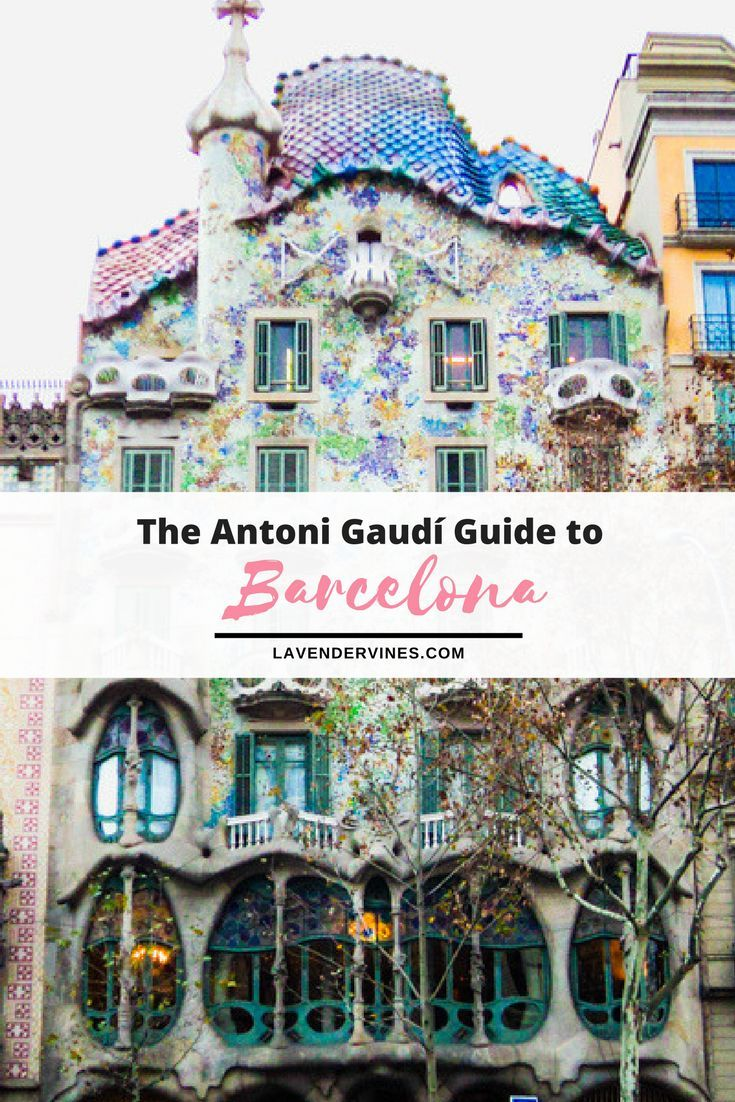 Antoni Gaudi - 6 Interesting Facts • artlistr