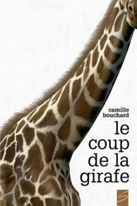 Coup de la girafe (Le), Carl Pelletier