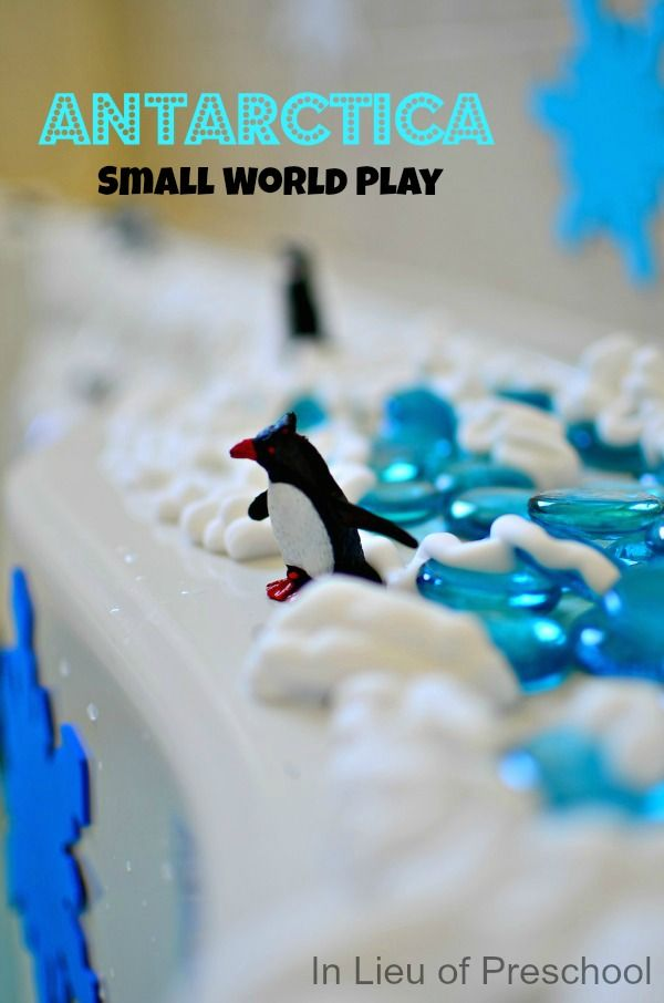 In Lieu of Preschool: Antarctica: Learning Through Small World Play with Penguins in the Bath!