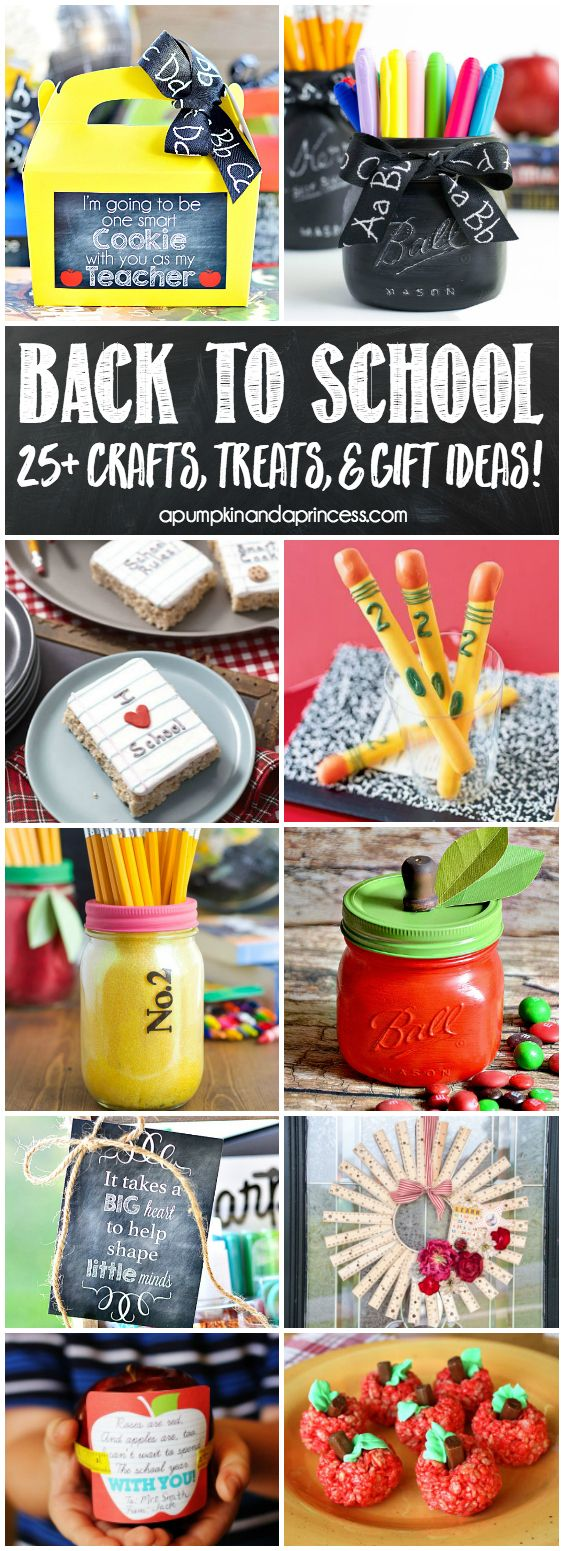 25+ Creative Back to School Ideas - crafts, teacher gifts and easy back to…